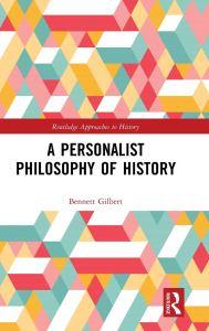 gilbert-personalistphilosophyofhistory